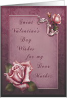 Saint Valentine's Day for Mother card