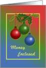 Christmas/Money Enclosed/Ornaments/Holly card