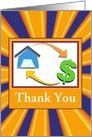 Business/Thank You/Home Finance/House and Money Sign/Custom card