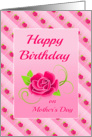 Birthday On Mother's Day Card With Rose Design card