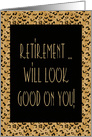 Congratulations Retirement With Leopard Print card