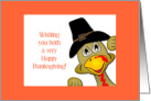 Happy Thanksgiving/To Both of You/Turkey Humor card