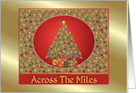 Christmas Tree With Gifts And Ornaments/Across The Miles card