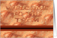 Welcome To The Team-Marble Design-Bronze Brown-Red card