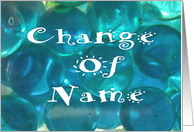 Name Change-Glass-Blue Balls-Abstract card