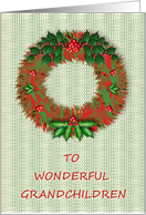 Christmas-For Grandchildren-Holiday-Wreath-Holly Berries card