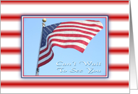 Can't Wait To See You-American Flag card