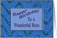 Happy Birthday to a Wonderful Boss card