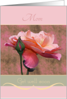 Mom Get well soon Roses card