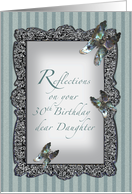 Butterfly Reflections Daughter 30th Birthday card