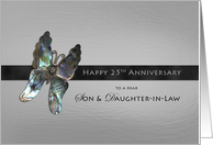 Son & Daughter-in-Law 25th Anniversary Butterfly card