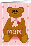 First Mother's Day for Mom from Baby Girl with Cute Teddy Bear on Pink card