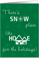 First Christmas in New Home Snow Place Like Home on Green card