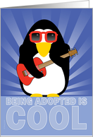 Happy Adoption Day Adopted Anniversary Cool Penguin Playing Guitar card