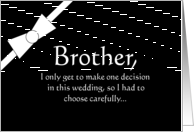 brother you be my Best Man? card