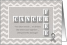 Cancer Free! Gray chevron congratulations card