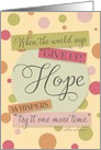 Encouragement - Hope whispers try it one more time card