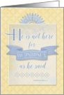 Easter - He is Risen card