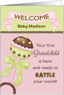 For Grandparent, Welcome 1st Granddaughter - Custom Name Rattle card