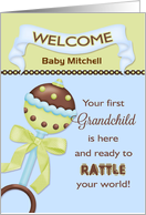 For Grandparent, Welcome 1st Grandson - Custom Name Rattle card
