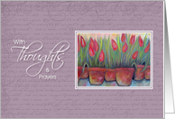 With Thoughts & Prayers - Hospice End of Life Tulips card
