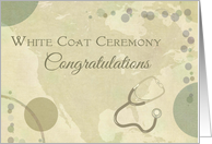 Congratulations White Coat Ceremony - neutral colors w/stethoscope card