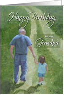 Happy Birthday to my Grandpa from Granddaughter card