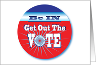 Be INcluded - Get Out The VOTE Election 2012 card
