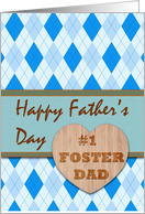 Father's Day for #1 Foster Dad, Argyle Pattern card