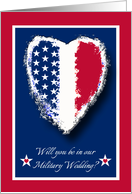 Military Wedding Attendant Invitation, Patriotic Heart card