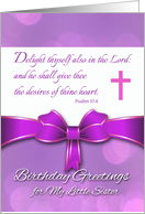 Birthday for Little Sister, Psalm 37:4 Scripture in Purple card