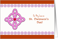 For My Love on St. Dwynwen's Day, Celtic Cross & Heart card