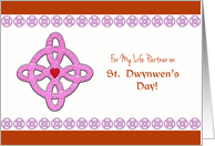 For My Life Partner on St. Dwynwen's Day, Celtic Cross & Heart card