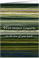 Loss of Uncle, Words of Sympathy card
