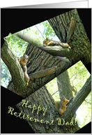 Retirement Dad, Funny Squirrel Snapshots card