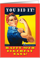 90th Birthday for Nana, Rosie the Riveter card