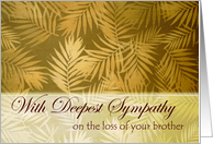 Sympathy for Loss of Brother, Palm Fronds card