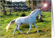 Magical Birthday for Pen Pal, Unicorn Dream card