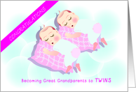 congratulations on becoming great grandparents to twin girls card
