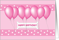 Happy Birthday! Pink Balloons on Pink Bands with White Polka Dots card