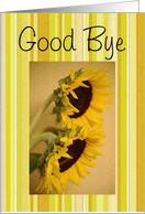 Good Bye, bright sunflowers card
