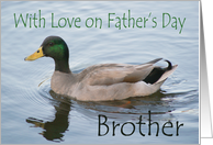 Father's Day Brother, male Mallard card