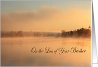 Sympathy, loss of Brother, fog on water, lake with trees card