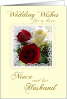 Wedding Wishes for a Niece and Husband-Red/Yellow Roses in lacy frame. card