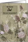 Dad Goodbye From Terminally ill Son or Daughter card