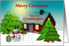 Granddaughter / Merry Christmas - Snowman Holiday Greetings card