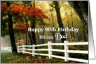 90th Birthday / Dad - Autumn Trees and Fence Landscape card