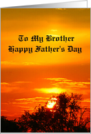 To My Brother - Happy Father's Day / Sunset card