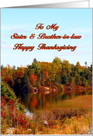 To My Sister & Brother-in-law Happy Thanksgiving / Autumn Reflections card