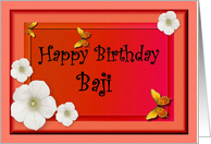 Happy Birthday Baji / Name Specific / Pink - Butterflies & Flower card
